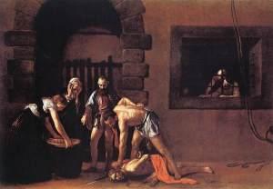 Caravaggio: San Giovanni Battista decollato